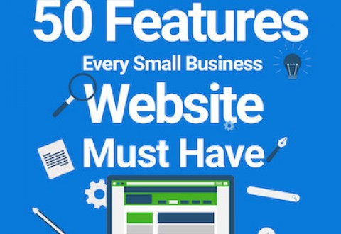 Infographic: 50 Features Small Business Websites Must Have
