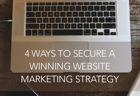 4 Ways to Secure a Winning Website Marketing Strategy