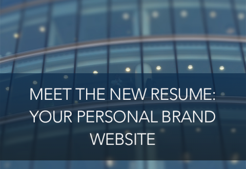 Meet the New Resume: Your Personal Brand Website